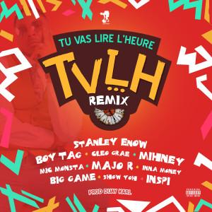 Album Tu vas lire l'heure (Remix) from Stanley Enow