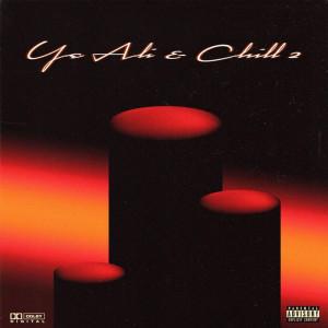 Album Ye Ali x Chill 2 from Ye Ali