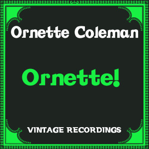 Album Ornette! (Hq Remastered) from Ornette Coleman