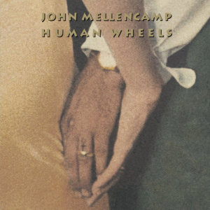 Listen to Human Wheels song with lyrics from John Mellencamp