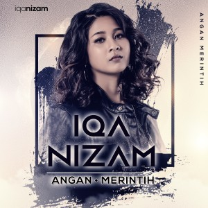 Iqa Nizam - Angan Merintih dari Iqa Nizam