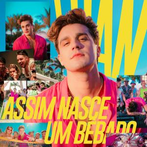 Album ASSIM NASCE UM BÊBADO from Luan Santana