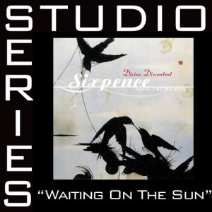 Album Waiting On The Sun from Sixpence None The Richer