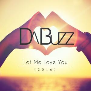 Album Let Me Love You from Da Buzz