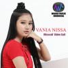 VANIA NISSA Album Misscall Video Call Mp3 Download