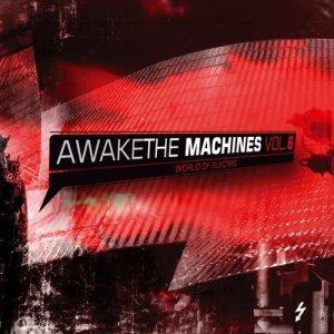 อัลบัม Awake the Machines Vol. 6 ศิลปิน Various