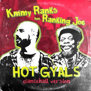 Album Hot Gyals from Kmmy Ranks