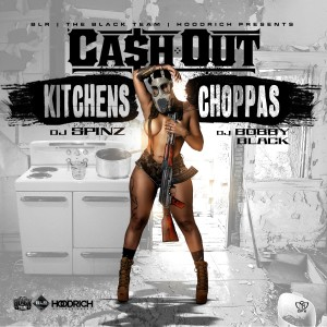 Album Kitchens & Choppas from Ca$h Out