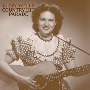 Album Country Hit Parade from Kitty Wells