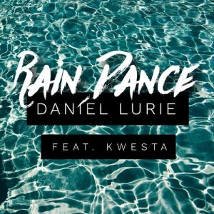 Listen to Rain Dance song with lyrics from Daniel Lurie