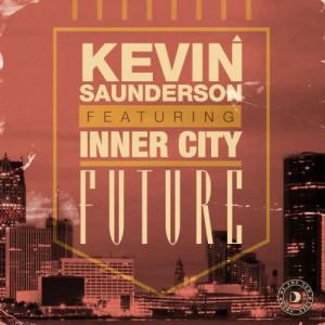 Future (feat. Inner City) (Remixes)