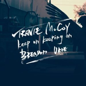 Travie McCoy的專輯Keep On Keeping On (feat. Brendon Urie)