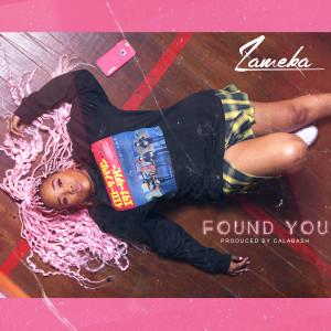 Album Found You Single from Zameka