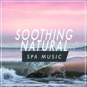 Soothing Natural Spa Music