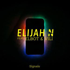 Elijah N的專輯Signals