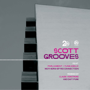 Album Mothership Reconnection Remixes from Scott Grooves