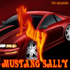 Album Mustang Sally from The Greasers