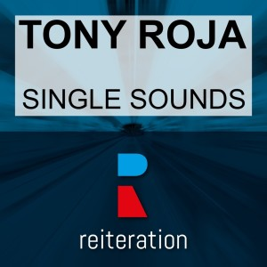 Album Single Sounds from Tony Roja