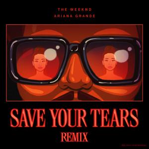 Dengarkan Save Your Tears (Remix) lagu dari The Weeknd dengan lirik