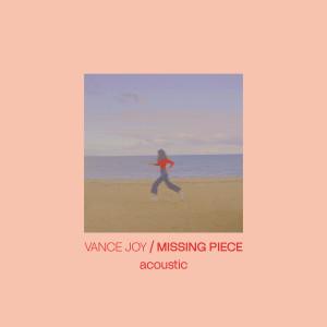 Vance Joy的專輯Missing Piece (Acoustic)