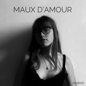 Album maux d'amour from Marine