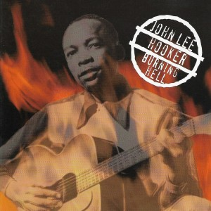 John Lee Hooker的專輯Burning Hell