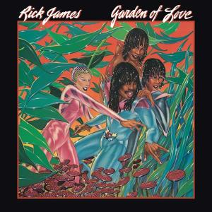 Garden Of Love 2010 Rick James