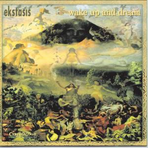 Wake Up And Dream 1998 Ekstasis