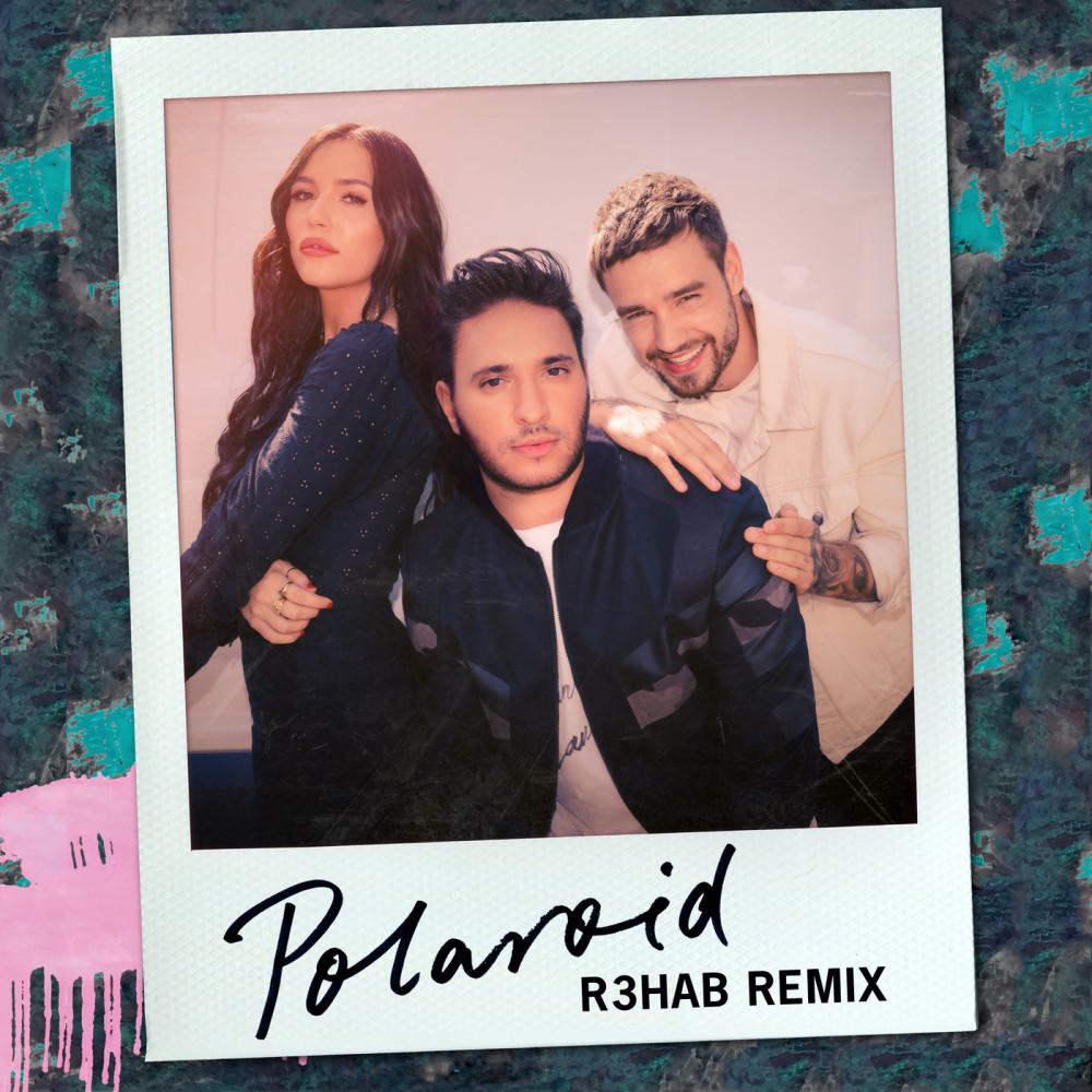 Polaroid (R3HAB Remix) 2018 Jonas Blue; Liam Payne; Lennon Stella