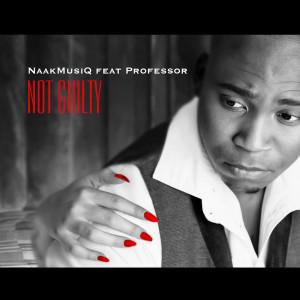 Album Not Guilty Single from Naakmusiq
