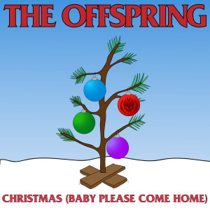 Christmas (Baby Please Come Home) dari The Offspring