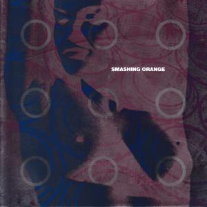 อัลบัม Smashing Orange ศิลปิน Smashing Orange