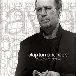 อัลบั้ม Clapton Chronicles: The Best Of Eric Clapton