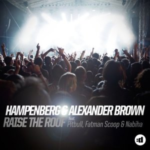 收聽Hampenberg的Raise The Roof (feat. Pitbull, Fatman Scoop & Nabiha) (Radio Edit)歌詞歌曲