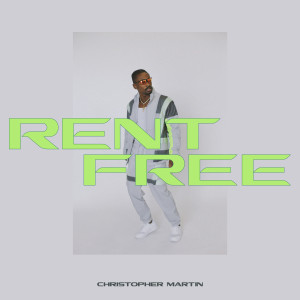 Album Rent Free from Christopher Martin