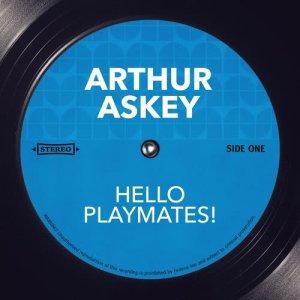 Album Hello Playmates! from Arthur Askey