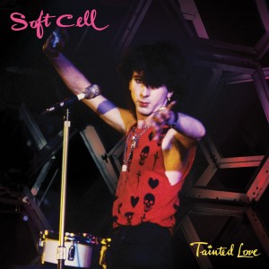 Soft Cell的專輯Tainted Love