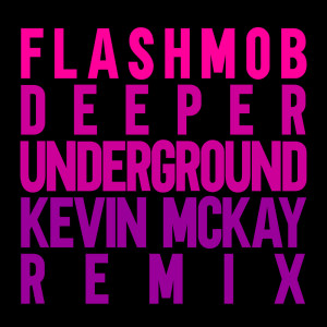 Album Deeper Underground from Flashmob
