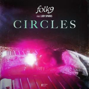ดาวน์โหลดและฟังเพลง Circles พร้อมเนื้อเพลงจาก Folk9
