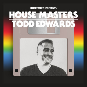 Album Defected Presents House Masters - Todd Edwards from Todd Edwards