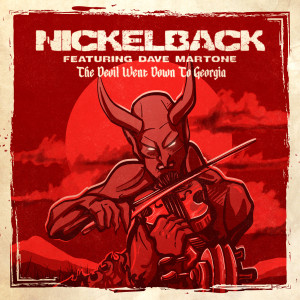 Album The Devil Went Down to Georgia (Explicit) from Nickelback