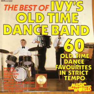 Album The Best Of Ivy's Old Time Dance Band - 60 Old Time Dance Favourites from Ivy's Old Time Dance Band
