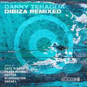 Album Dibiza (Remixed) from Danny Tenaglia
