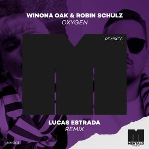 Listen to Oxygen (Lucas Estrada Remix) song with lyrics from Winona Oak