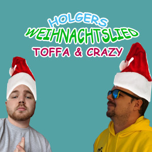 Album Holgers Weihnachtslied (Explicit) from Crazy