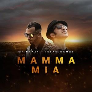 Mamma Mia Feat Mr Crazy dari Issam Kamal