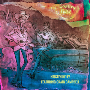 Album Country Music from Kristen Kelly