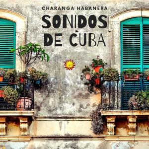 Album Sonidos de Cuba from Charanga Habanera