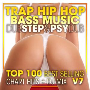 Album Trap Hip Hop Bass Music Dubstep & Psy Dub Top 100 Best Selling Chart Hits + DJ Mix V7 from Dubstep