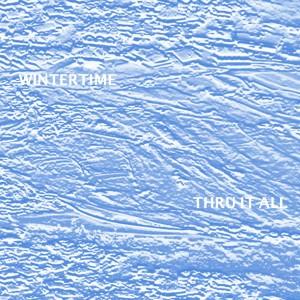 Album Thru It All - Single (Explicit) from Wintertime